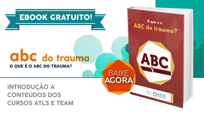 Ebook gratuito: O que é o ABC do Trauma?